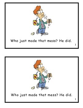 Who Just Made That Mess? Guided Reader (-ade and -ess Word Families)