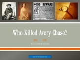 Who Killed Avery Chase? (A Document Activity)