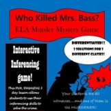 Who Killed Mrs. Bass? ELA Murder Mystery for Middle School