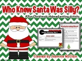 Who Knew Santa Was Silly?: Christmas-Themed Silly Santa Story