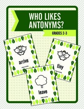 Who Likes Antonyms? (Grades 2-3)