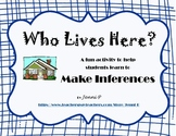 Who Lives Here? A Making Inferences Activity