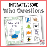 Who Lives Here? – Interactive WH Question Book