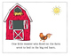 Who Went To Bed In The Big Red Barn? ~ A Cute Rhyming Story