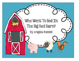 Who Went To Bed In The Big Red Barn? - A Cute Rhyming Story