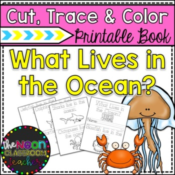 """What Lives In The Ocean?"" Printable Cut, Trace & Color Book"