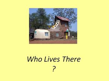 Who Lives There?