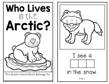 Who Lives in the Arctic?  (An Interactive Build-A-Word Book for K-1)