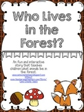 Who Lives in the Forest: An Interactive Book