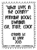 """""""Who Lives in the Ocean?"""" D'Nealian Cut, Trace, and Color Printable Book!"""
