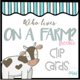 Who Lives on a Farm? ~ animal clip cards FREEBIE