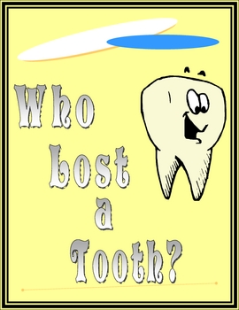 Who Lost a Tooth Set