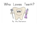 Who Loves Teeth?  Emergent Reader