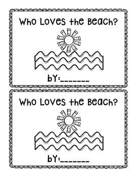 Who Loves the Beach~ emergent reader