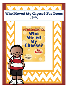 Who Moved My Cheese? For Teens (Assessment)