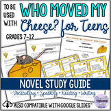 Who Moved My Cheese? for Teens Reading Journals and Task Cards UPDATED