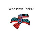 Who Plays Tricks?