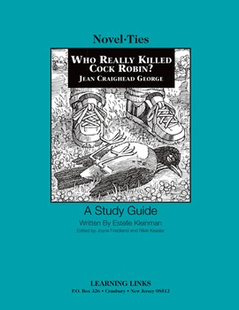 Who Really Killed Cock Robin? - Novel-Ties Study Guide