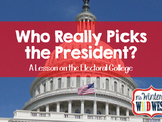 Who Really Picks the President? A Lesson on the Electoral College and Voting