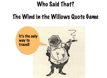 Who Said That?  A Wind in the Willows Quote Game