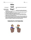 Who Said That? Federalists vs. Anti-Federalists