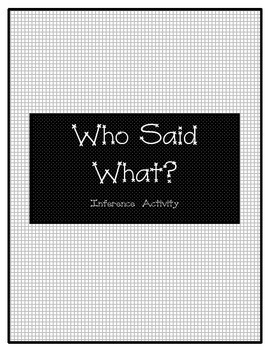 Who Said What-Inference activity