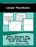 Who Shares My Linear Function? Card Sort Activity