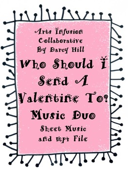 Who Should I Send A Valentine To?  Music Duo