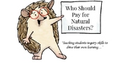 Who Should Pay for Natural Disasters-Problem Based Learning Inquiry Lab