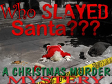 Who Slayed Santa? Christmas Murder Mystery Creative Writing Story
