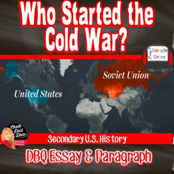 COLD WAR - DBQ - Who Started the COLD WAR? Print or Digital!