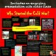 COLD WAR - Who Started the Cold War? Power Point  /Primary Source Analysis