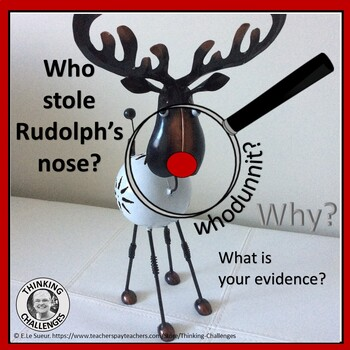 Who Stole Rudolph's Nose?