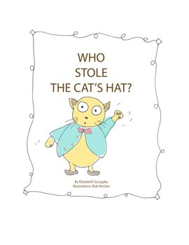 Who Stole The Cat's Hat? - Short Vowel Story