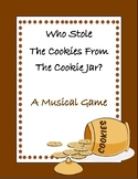 Who Stole The Cookies From The Cookie Jar - A Musical Game