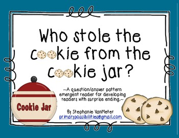Who Stole the Cookie Emergent Reader