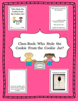 Who Stole the Cookie From the Cookie Jar Class Book