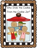 Who Stole the Cookie From the Cookie Jar?