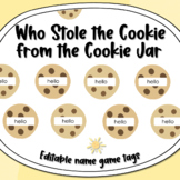 Who Stole the Cookie from the Cookie Jar - Editable Name Game Tags