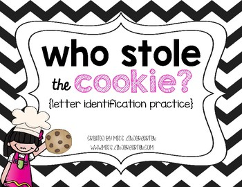 Who Stole the Cookie? {letter identification practice}