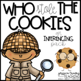 Who Stole the Cookies? (A Fun Inferencing Activity)