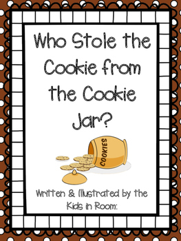 Who Stole the Cookies from the Cookie Jar Class Book
