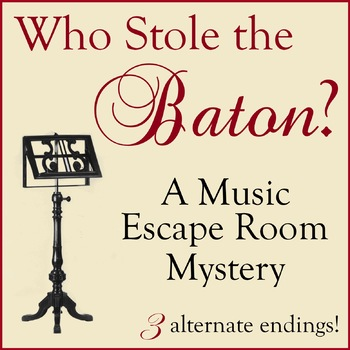 Who Stole the Baton? A Music Escape Room Mystery (Music Cart Suitable)