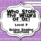 Who Stole the Wizard of Oz Level P Guided Reading Comprehe