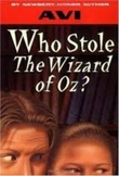 Who Stole the Wizard of Oz novel guide