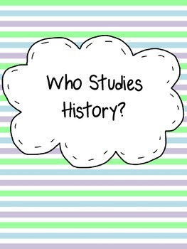 Who Studies History Assignment with Foldables for Interactive Notebook