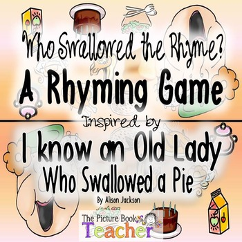 Who Swallowed the Rhyme? inspired by I Know an Old Lady Who Swallowed a Pie