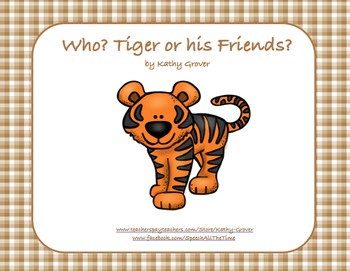 Who? Tiger or his Friends?
