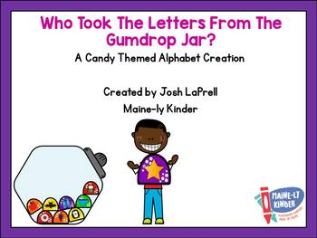 Who Took The Letters From The Gumdrop Jar?