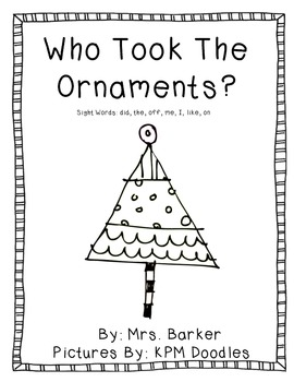 Who Took The Ornaments? {An Emergent Reader}